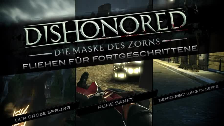 Trailer, Gameplay, Bethesda, Dishonored, Die Maske des Zorns