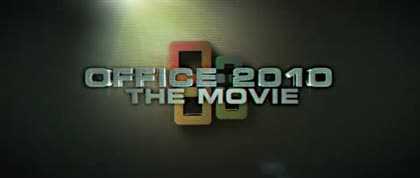 Microsoft, Office 2010, The Movie