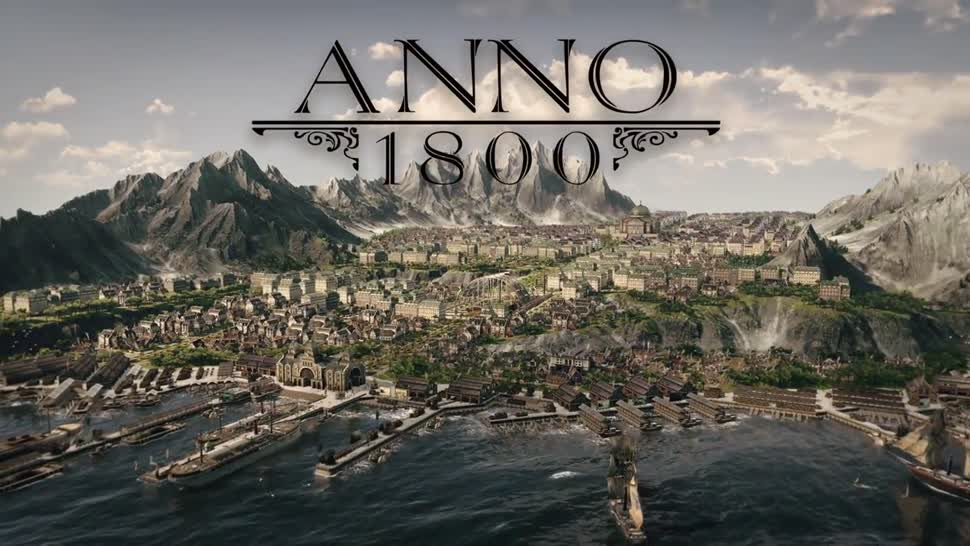 Trailer, Ubisoft, Gamescom, Strategiespiel, Gamescom 2017, Blue Byte, Aufbauspiel, Anno 1800
