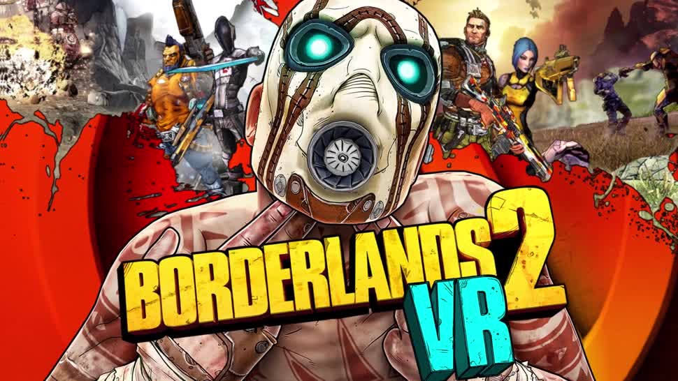 Trailer, Sony, PlayStation 4, Playstation, PS4, Sony PlayStation 4, Virtual Reality, VR, Sony PS4, Gearbox, PlayStation VR, Borderlands 2, Gearbox Software, PSVR, Borderlands 2 VR
