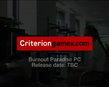 Monitore, Burnout Paradise